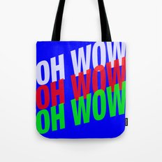OH WOW #3 Tote Bag