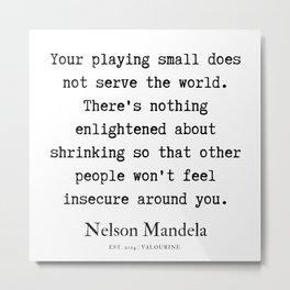 59  | Nelson Mandela  Quotes | 190818 Metal Print