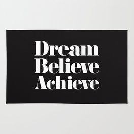 Dream, Believe, Achieve Rug