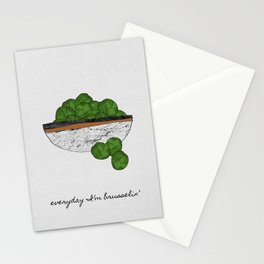 Everyday I'm Brusselin', Funny Art Stationery Cards