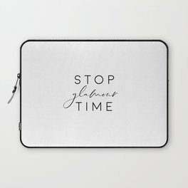 Stop Glamour Time, Make Up Print, Vanity Wall Art, Fashion Quote Laptop Sleeve