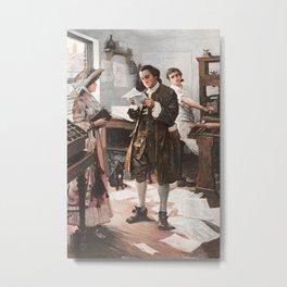 Benjamin Franklin - The Printer - Philadelphia Metal Print
