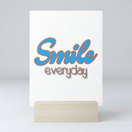 Smile Everyday, typography poster, motivational, inspirational, blue and orange version Mini Art Print
