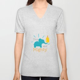 Tiny And Mighty shirt Unisex V-Neck