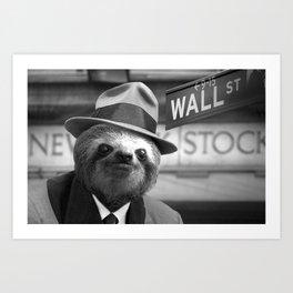 The Sloth of Wall Street Art Print