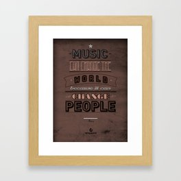 Music Can Change The World Framed Art Print