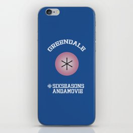 Greendale #SixSeasonsAndAMovie iPhone Skin