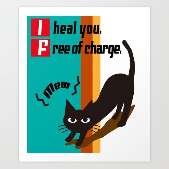 I heal you Art Print