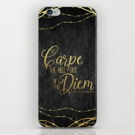 Let's Carpe the Hell Out Of This Diem - The Darkest Minds iPhone Skin