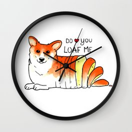 Do You Loaf Me Wall Clock