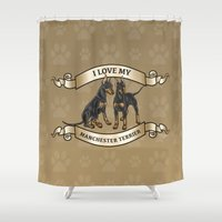 manchester Shower Curtains featuring I Love My Manchester Terrier by DogWorks by Molly Yang