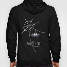 Halloween - it's the most wonderful time of the year Hoody