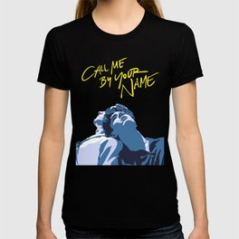 Call Me By Your Name T-shirt