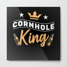 Cornhole King - Corn hole Gift for Men Metal Print