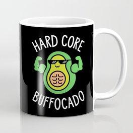 Hard Core Buffocado Coffee Mug