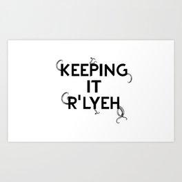 Keeping it R'Lyeh White Art Print