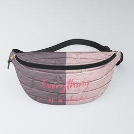 Everything is a choice Fanny Pack