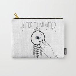 Hater Eliminator Carry-All Pouch