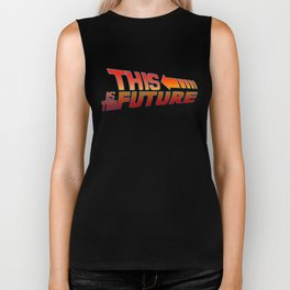 THIS IS THE FUTURE Biker Tank