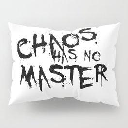 Chaos Has No Master Black Graffiti Text Pillow Sham