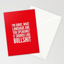 I'm Sorry, What Language Are You Speaking? It Sounds Like Bullshit (Red) Stationery Cards