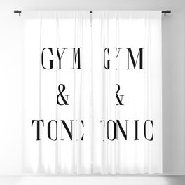 Gym & Tonic Funny Quote Blackout Curtain