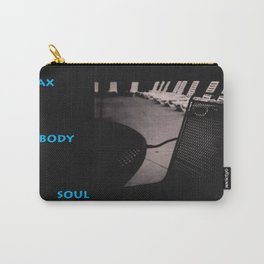 Relax... Carry-All Pouch