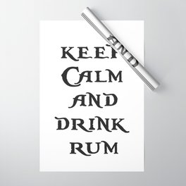 Keep Calm and drink rum - pirate inspired quote Wrapping Paper