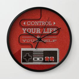 Control your life by yourself Wall Clock