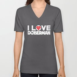 Doberman I Love My Doberman No Frame Chunky Font Unisex V-Neck