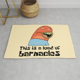 This Is A Load Of Barnacles Rug