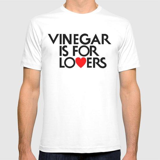 Vinegar is for Lovers T-shirt