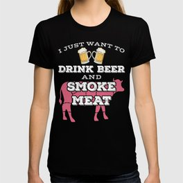BBQ Pitmaster Shirt Gift Want to Drink Beer and Smoke Meat T-shirt