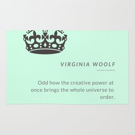 """Virginia Woolf Quote """"Odd how the creative power at once brings the whole universe to order"""" Rug"""