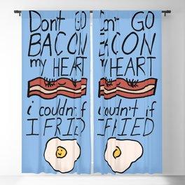 Don't Go BACON my HEART Blackout Curtain