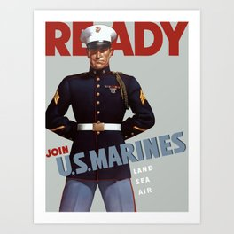 Ready -- Join U.S. Marines Art Print