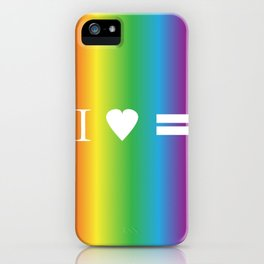 I heart Equality iPhone Case