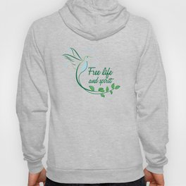 Hummingbird Free Life Quote Hoody