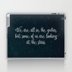 Oscar Wilde - We are all in the gutter. Laptop & iPad Skin