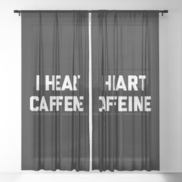 I Heart Caffeine Funny Quote Sheer Curtain