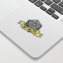 That's How I Roll D20 Sticker
