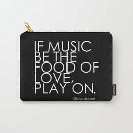The Food Of Love Carry-All Pouch