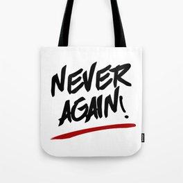 NEVER AGAIN! - Gun Control Tote Bag