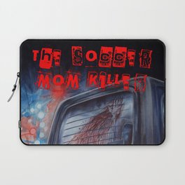 The Soccer Mom Killer Laptop Sleeve