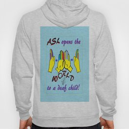 ASL Opens the World Hoody