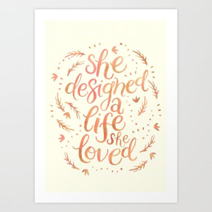A Life I Love Art Print