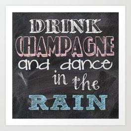 Drink Champagne Art Print