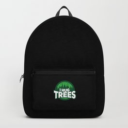 Hug Trees Tree Hugger Nature Lover Botanical Gift Backpack