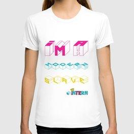 MODERN SLAVE #intern T-shirt