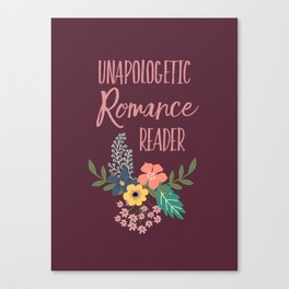 Unapologetic Romance Reader Canvas Print